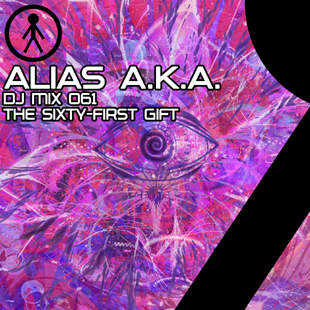 Alias A.K.A. - DJ Mix 061 - The Sixty-First Gift
