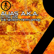 Alias A.K.A. - DJ Mix 079 - The Seventy-Ninth Affair