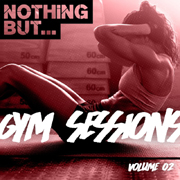 Nothing But NBGS002 - Nothing But... Gym Sessions Volume 02