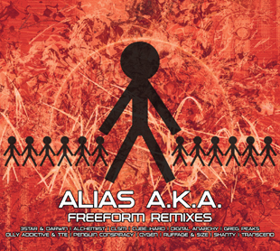 ALIASAKAREMIX001 - Alias A.K.A. - Freeform Remixes