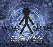 ALIASAKAREMIX002 - Alias A.K.A. - Freeform Remixes 2