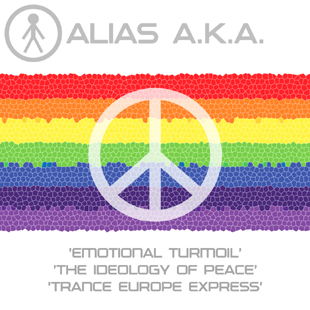 ALIASAKAS001 - Alias A.K.A. 'Emotional Turmoil' / 'The Ideology Of Peace' / 'Trance Europe Express'