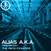 ALIASAKAS012 - Alias A.K.A. 'Transition' / 'The Fiend Incarnate'