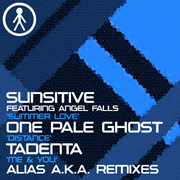 ALIASAKAS020 - Sunsitive Featuring Angel Falls 'Summer Love (Alias A.K.A. Remix)' / One Pale Ghost 'Distance (Alias A.K.A. Remix)' / Tadenta 'Me & You (Alias A.K.A. Remix)'
