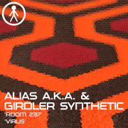 ALIASAKAS027 - Alias A.K.A. & Girdler Synthetic 'Room 237' / 'Virus'