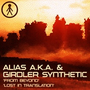 ALIASAKAS045 - Alias A.K.A. & Girdler Synthetic 'From Beyond' / 'Lost In Translation'